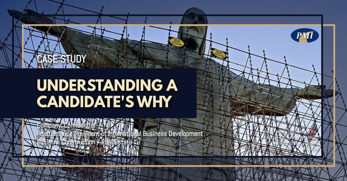 Construction / Real Estate Vice-President of International Business Development Case Study